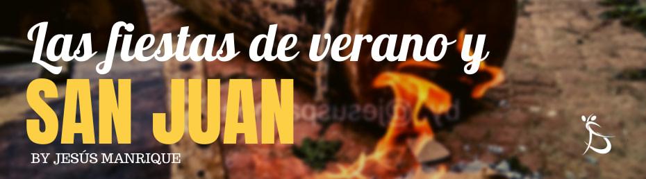 Las Fiestas de Verano: San Juan y sus Tambores | Fiesta de San Juan