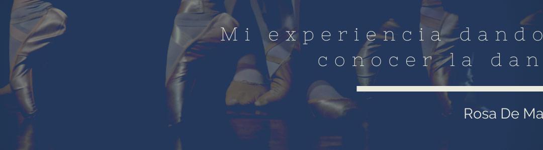 Mi experiencia dando a conocer la danza | Rosa De Matos